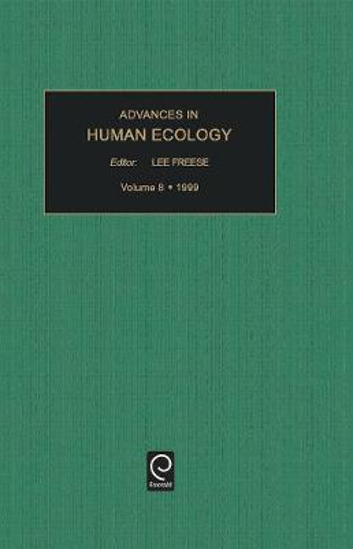 Advances in Human Ecology - Advances in Human Ecology 5 (Hardback)