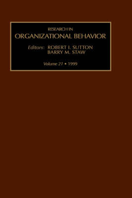 Research in Organizational Behavior: Volume 21 - Research in Organizational Behavior (Hardback)