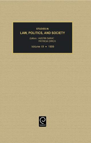 Studies in Law, Politics, and Society - Studies in Law, Politics, and Society 73 (Hardback)