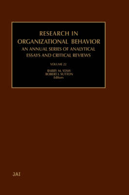 Research in Organizational Behavior: Volume 22 - Research in Organizational Behavior (Hardback)