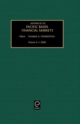 Advances in Pacific Basin Financial Markets - Advances in Pacific Basin Financial Markets 6 (Hardback)