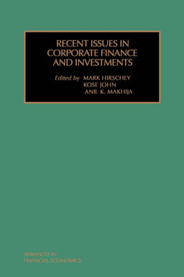 Recent Issues in Corporate Finance and Investments - Advances in Financial Economics 5 (Hardback)