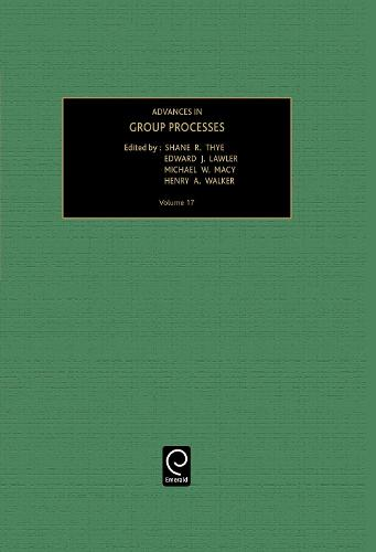Advances in Group Processes - Advances in Group Processes 17 (Hardback)