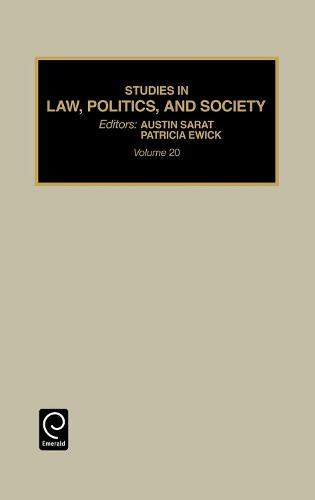 Studies in Law, Politics and Society - Studies in Law, Politics and Society 20 (Hardback)