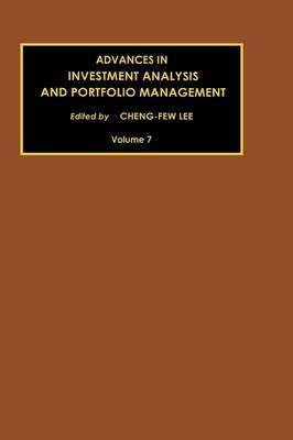Advances in Investment Analysis and Portfolio Management: Volume 7 - Advances in Investment Analysis and Portfolio Management (Hardback)
