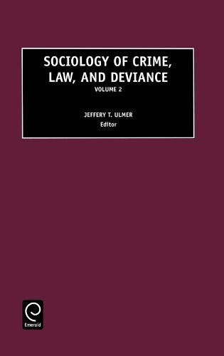 Sociology of Crime, Law and Deviance - Sociology of Crime, Law and Deviance 2 (Hardback)