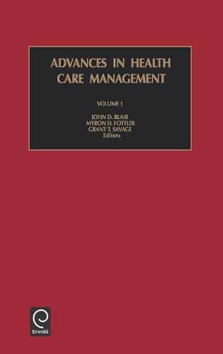 Advances in Health Care Management - Advances in Health Care Management 1 (Hardback)