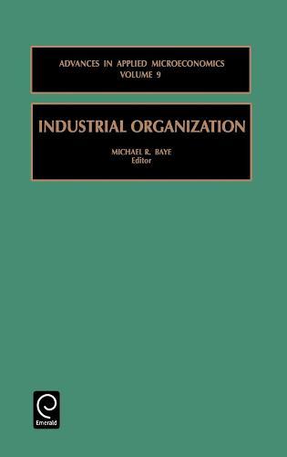 Industrial Organization - Advances in Applied Microeconomics 9 (Hardback)