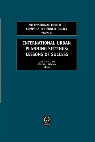 International Urban Planning Settings: Lessons of Success - International Review of Comparative Public Policy 12 (Hardback)