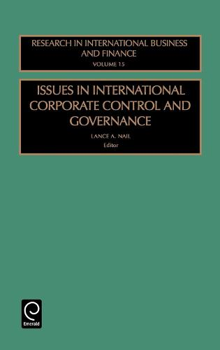Issues in International Corporate Control and Governance - Research in International Business and Finance 15 (Hardback)