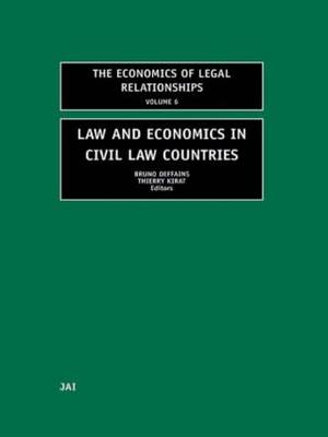 Law and Economics in Civil Law Countries - The Economics of Legal Relationships (Hardback)