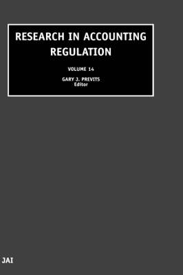 Research in Accounting Regulation: Volume 14 - Research in Accounting Regulation (Hardback)