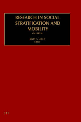 Research in Social Stratification and Mobility: Volume 18 - Research in Social Stratification and Mobility (Hardback)