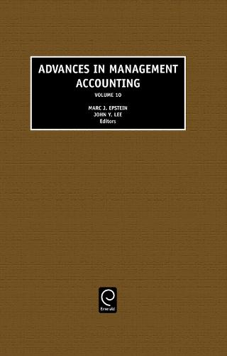 Advances in Management Accounting - Advances in Management Accounting 10 (Hardback)