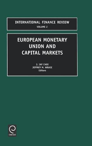 European Monetary Union and Capital Markets - International Finance Review 2 (Hardback)