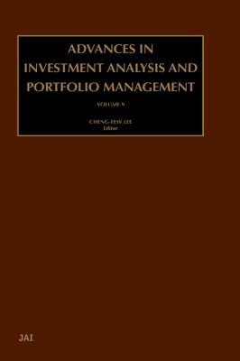 Advances in Investment Analysis and Portfolio Management: Volume 9 - Advances in Investment Analysis and Portfolio Management (Hardback)