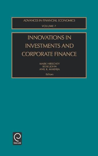 Innovations in Investments and Corporate Finance - Advances in Financial Economics 7 (Hardback)