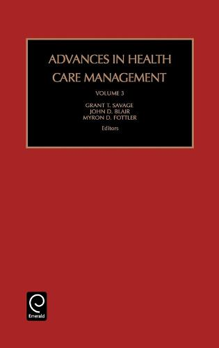 Advances in Health Care Management - Advances in Health Care Management 3 (Hardback)