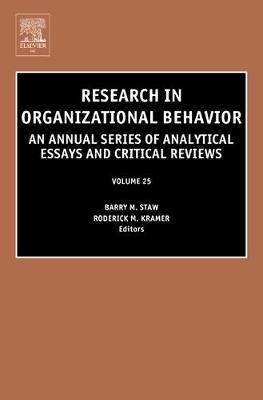 Research in Organizational Behavior: Volume 25 - Research in Organizational Behavior (Hardback)