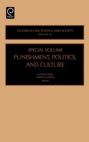 Punishment, Politics and Culture - Studies in Law, Politics, and Society 30 (Hardback)