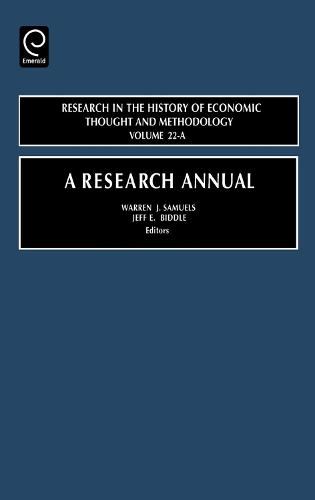A Research Annual - Research in the History of Economic Thought and Methodology 22 (Hardback)