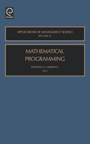 Mathematical Programming - Applications of Management Science 11 (Hardback)