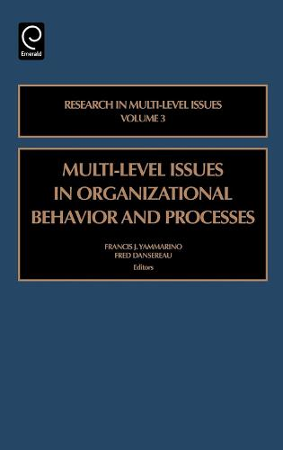 Multi-level Issues in Organizational Behavior and Processes - Research in Multi Level Issues 3 (Hardback)