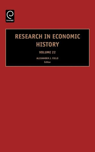 Research in Economic History - Research in Economic History 22 (Hardback)