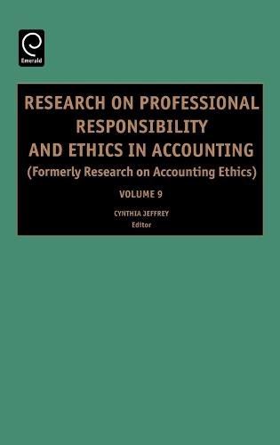 Research on Professional Responsibility and Ethics in Accounting - Research on Professional Responsibility and Ethics in Accounting 11 (Hardback)