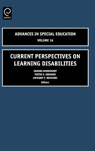 Current Perspectives on Learning Disabilities - Advances in Special Education 16 (Hardback)