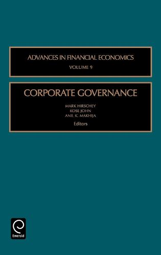 Corporate Governance - Advances in Financial Economics 9 (Hardback)