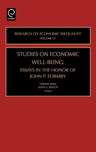 Studies on Economic Well Being: Essays in Honor of John P Formby - Research on Economic Inequality 12 (Hardback)