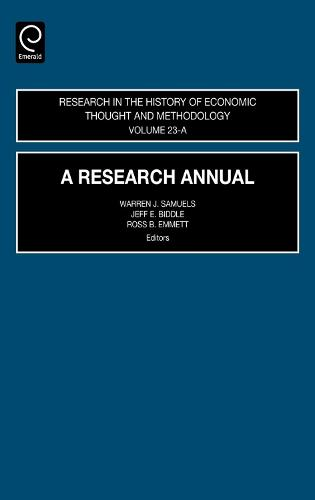A Research Annual - Research in the History of Economic Thought and Methodology - Vol.30 23, Part A (Hardback)