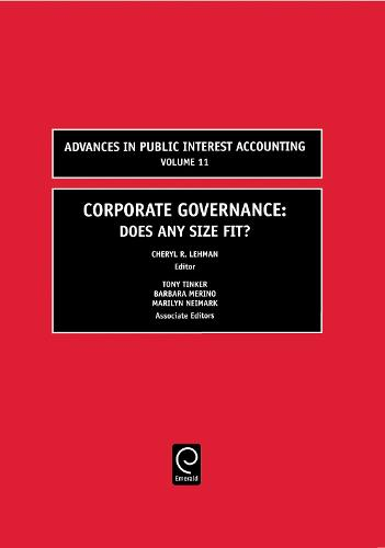 Corporate Governance: Does Any Size Fit? - Advances in Public Interest Accounting 11 (Hardback)