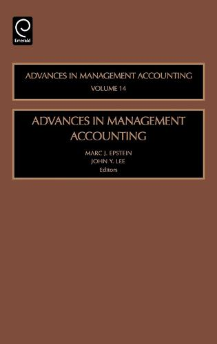Advances in Management Accounting - Advances in Management Accounting 14 (Hardback)