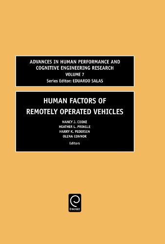 Human Factors of Remotely Operated Vehicles - Advances in Human Performance and Cognitive Engineering Research 7 (Hardback)
