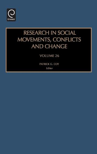 Research in Social Movements, Conflicts and Change - Research in Social Movements, Conflicts and Change 26 (Hardback)