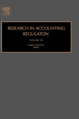 Research in Accounting Regulation: Volume 18 - Research in Accounting Regulation (Hardback)