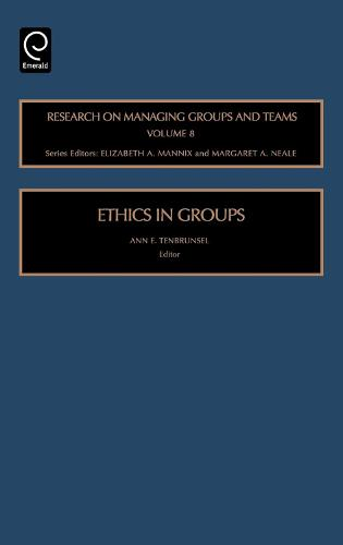 Ethics in Groups - Research on Managing Groups and Teams 8 (Hardback)