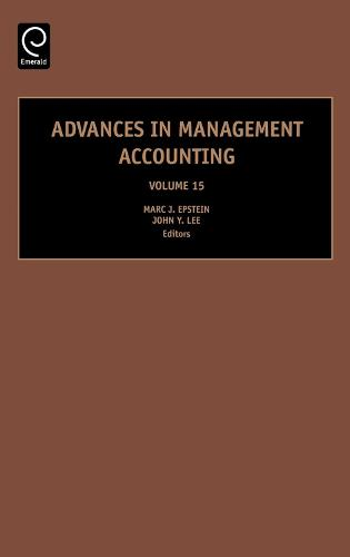 Advances in Management Accounting - Advances in Management Accounting 15 (Hardback)