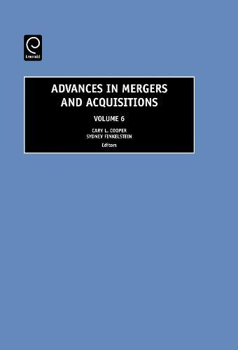 Advances in Mergers and Acquisitions - Advances in Mergers and Acquisitions 6 (Hardback)