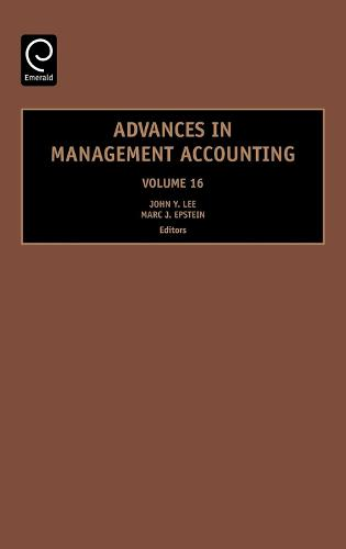 Advances in Management Accounting - Advances in Management Accounting 16 (Hardback)
