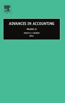 Advances in Accounting: Volume 23 - Advances in Accounting (Hardback)