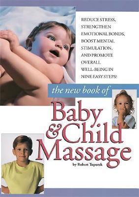 New Book Of Baby And Child Massage (Paperback)
