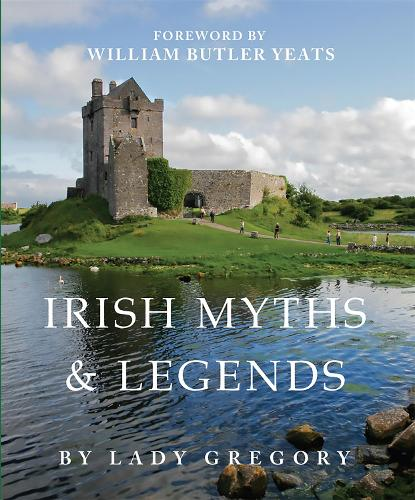 Irish Myths And Legends (Hardback)