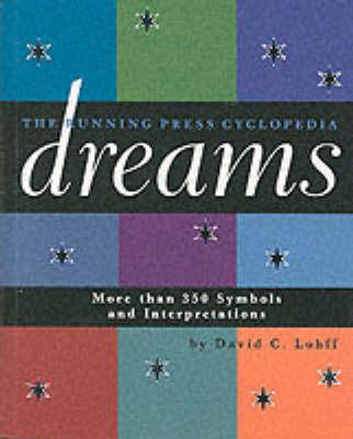 The Running Press Cyclopedia of Dreams (Paperback)