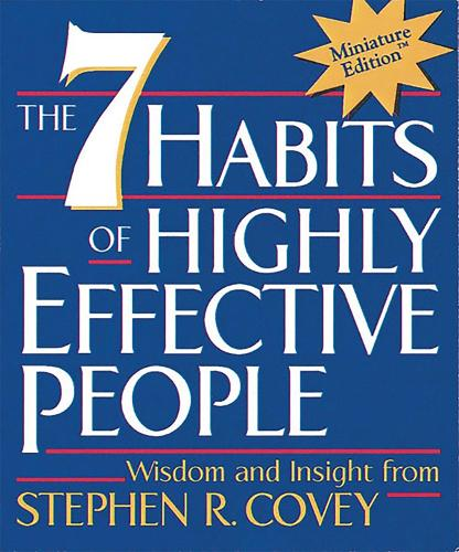 The 7 Habits of Highly Effective People (Hardback)