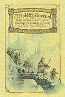 A Hobbit's Journal: Being A Blank Book with Some Curious Illustrations of Friends and Foes of the Nine Companions