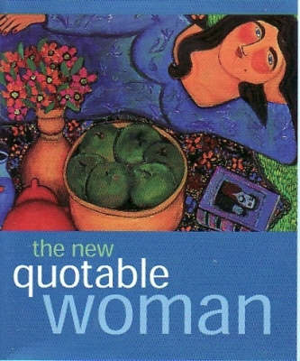 New Quotable Woman (Hardback)