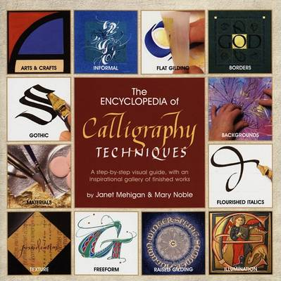 The Encyclopedia of Calligraphy Techniques (Hardback)